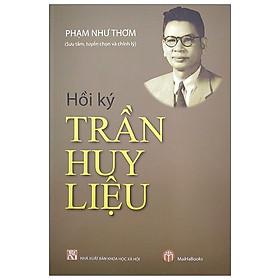 Hồi Ký Trần Huy Liệu