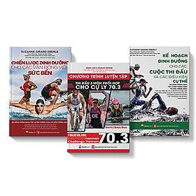 Sách - COMBO 3 cuốn Chương Trình Tập Luyện Cự Ly 70.3 – Chiến Lược Dinh Dưỡng Và Kế Hoạch Dinh Dưỡng cho VĐV sức bền
