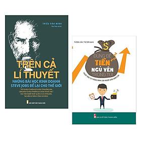Combo sách kinh tế hay : Trên cả lý thuyết - những bài học kinh doanh Steve Jobs để lại cho thế giới + Đừng để tiền ngủ yên trong túi - Tặng kèm Postcard HAPPY LIFE