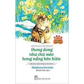 Thong Dong  Như Chú Mèo Hong Nắng Bên Hiên