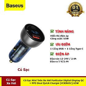 Tẩu Sạc Mini Trên Xe Hơi Particular Digital Display QC + PPS Dual Quick Charger (VCKX65C) 65W Hàng Chính Hãng Baseus