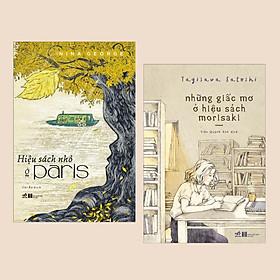Combo: Hiệu Sách Nhỏ Ở Paris + Những Giấc Mơ Ở Hiệu Sách Morisaki