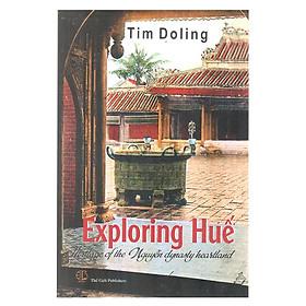 Exploring Huế - Du Lịch Khám Phá Huế