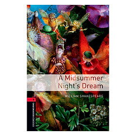Oxford Bookworms Library (3 Ed.) 3: A Midsummer Night's Dream