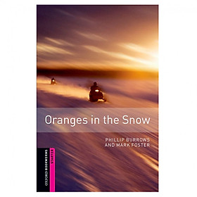Oxford Bookworms Library (2 Ed.) Starter: Oranges in the Snow (Christmas books)