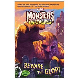 HULK: Beware the Glop (Monsters Fiction Marvel)
