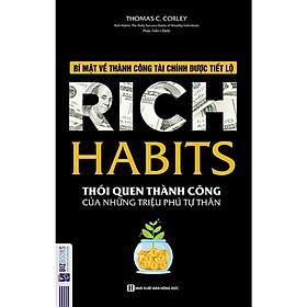 Rich Habits – Thói quen thành công của những triệu phú tự thân ( tặng kèm bút bi )