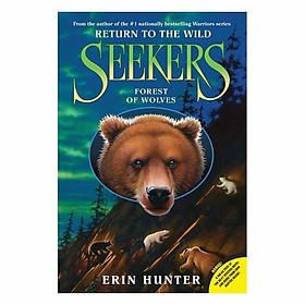 Forest Of Wolves: Seekers: Return To The Wild #4