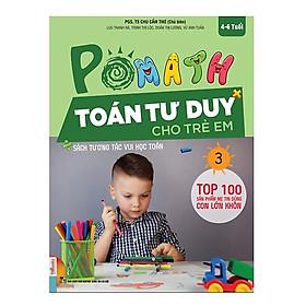 POMath - Toán Tư Duy Cho Trẻ Em 4-6 Tuổi (Tập 3) (Tặng Bookmark độc đáo)