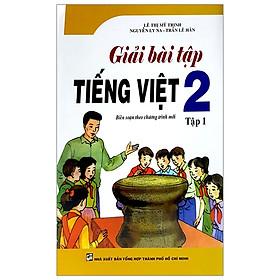 Giải Bài Tập Tiếng Việt 2 - Tập 1