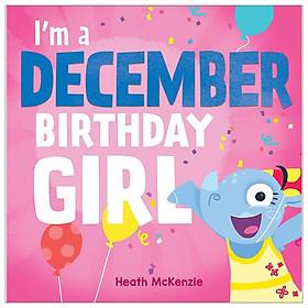 I'm A December Birthday Girl