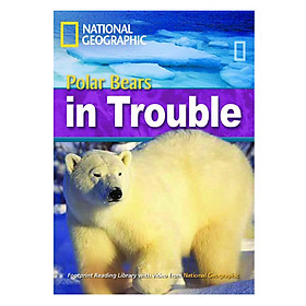 Polar Bears in Trouble: Footprint Reading Library 2200