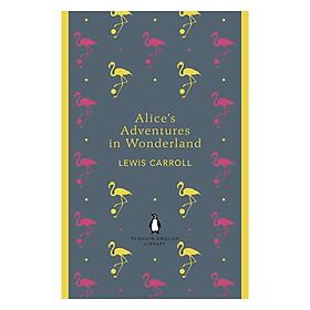 Penguin English Library: Alice's Adventures In Wonderland