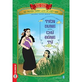 Bộ Truyện Tranh Lịch Sử Việt Nam - Khát Vọng Non Sông: Tiên Dung - Chử Đồng Tử