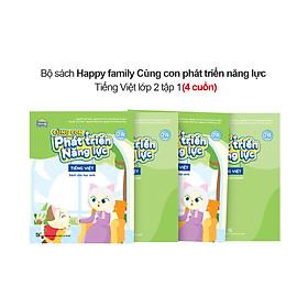 Bộ 4 cuốn Happy family Cùng con phát triển năng lực Tiếng Việt lớp 2 tập 1