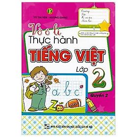 Vở Ô Li Thực Hành Tiếng Việt Lớp 2 - Quyển 2