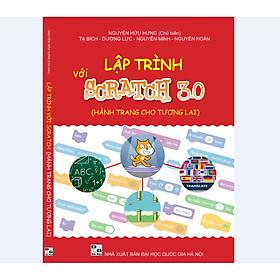 Sách Lập trình với Scratch 3.0 (Dành cho học sinh 8-14 tuổi)