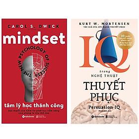 Combo Sách Tư Duy - Kỹ Năng Sống : Mindset - Tâm Lý Học Thành Công + IQ Trong Nghệ Thuật Thuyết Phục