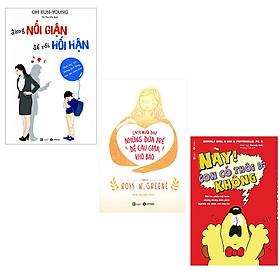 Bộ 2 cuốn sách nuôi dạy trẻ bướng bỉnh: Này Con Có Thôi Đi Không - Cách Nuôi Dạy Những Đứa Trẻ Dễ Cáu Giận Khó Bảo - Đừng Nổi Giận Để Rồi Hối Hận