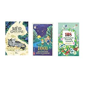 Combo 3 cuốn Mèo chiến binh - Bí mật rừng sâu + 1001 đạo lý lớn trong những câu chuyện nhỏ  + 108 chuyện kể hay nhất về các loài cây và hoa quả Tập 2