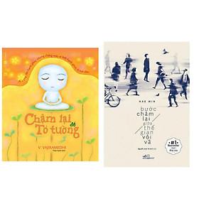 Combo 2 cuốn :  Chậm Lại Để Tỏ Tường + Bước Chậm Lại Giữa Thế Gian Vội Vã  (Tặng kèm Bookmark thiết kế AHA/ Bộ Sách Kỹ Năng Sống Đẹp)
