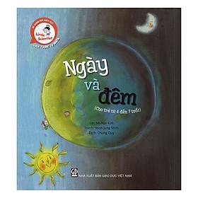 Download sách Ngày Và Đêm (Cho Trẻ Từ 4 Đến 7 Tuổi)