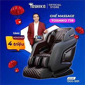 Ghế massage trị liệu toàn thân Toshiko T18 - bảo hàng 6 năm