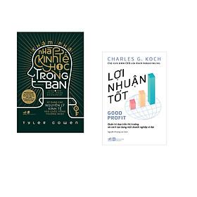 Combo 2 cuốn sách: Khám phá nhà kinh tế học trong bạn - Áp dụng các nguyên lý kinh tế vào cuộc sống thường nhật + Lợi nhuận tốt
