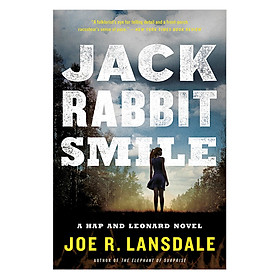 Hap Collins and Leonard Pine Series #11: Jackrabbit Smile