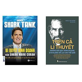 Combo sách Bí Quyết Kinh Doanh Của Shark Mark Cuban và Trên Cả Lí Thuyết - Những Bài Học Kinh Doanh Steve Jobs Để Lại Cho Thế Giới tặng cuốn sách rèn kỹ năng cho bé