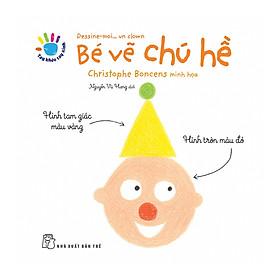 Tay Khéo Tay Xinh - Bé Vẽ Chú Hề