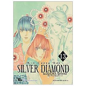 Kim Cương Bạc - Silver Diamond Tập 13