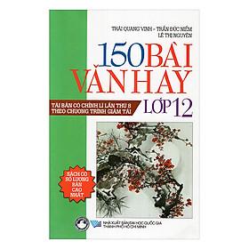 150 Bài Văn Hay Lớp 12