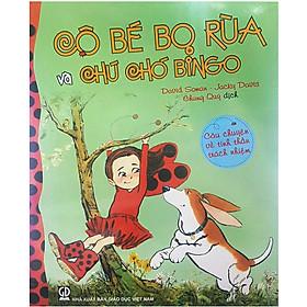 Cô Bé Bọ Rùa Và Chú Chó Bingo - Câu Chuyện Về Tinh Thần Trách Nhiệm