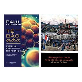Combo Tế Bào Gốc + Những Quy Luật Tâm Lý Về Sự Tiến Hóa Của Các Dân Tộc (2 Cuốn)