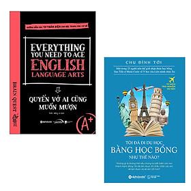 Combo Truyền Cảm Hứng Ra Biển Lớn: Everything You Need to Ace English Language Arts - Quyển Vở Ai Cũng Muốn Mượn + Tôi Đã Đi Du Học Bằng Học Bổng Như Thế Nào