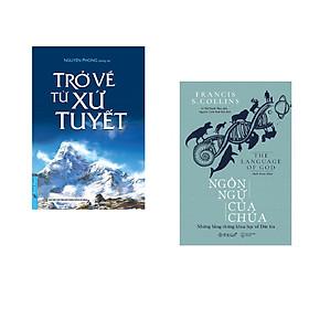 Combo 2 cuốn sách: Trở Về Từ Xứ Tuyết + Ngôn Ngữ Của Chúa