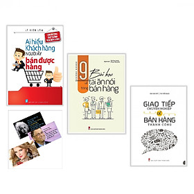Combo Giao Tiếp Chuyên Nghiệp Để Bán Hàng Thành Công + 9 Bài Học Về Tài Ăn Nói Trong Bán Hàng + Ai Hiểu Được Khách Hàng Người Ấy Bán Được Hàng Tặng Kèm Postcard Những Câu Nói Của Người Nổi tiếng