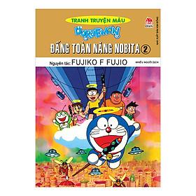 Doraemon Tranh Truyện Màu - Đấng Toàn Năng Nobita Tập 2 (Tái Bản 2019)