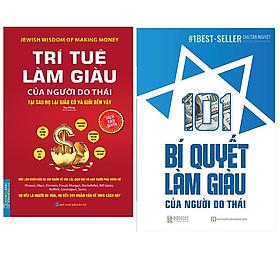 Combo 101 Bí Quyết Làm Giàu Của Người Do Thái+Trí Tuệ Làm Giàu Của Người Do Thái - Tại Sao Họ Lại Giàu Và Giỏi Đến Vậy (Bìa Mềm)