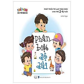 Toán - Anh Cho Trẻ Mầm Non - Phát Triển Trí Lực Toàn Diện Cho Trẻ 2 - 4 Tuổi - Phân Biệt Độ Dài