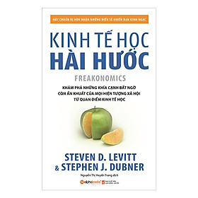 Kinh Tế Học Hài Hước (Tái Bản) (Tặng Kèm Tickbook)
