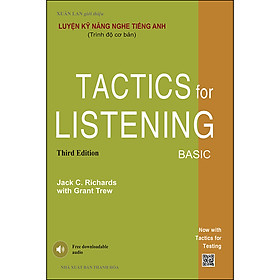 Luyện Kỹ Năng Nghe Tiếng Anh (Trình Độ Cơ Bản) -Tactics For Listening Basic