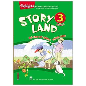 Story Land - Bổ Trợ Kỹ Năng Tiếng Anh 3 (Quyển 2)
