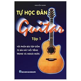 Tự Học Đàn Guitar - Tập 1
