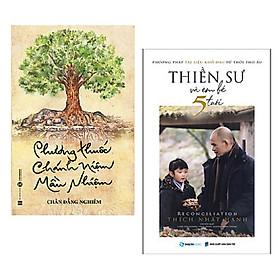 Combo 2 cuốn: Phương Thuốc Chánh Niệm Mầu Nhiệm + Thiền Sư Và Em Bé 5 Tuổi