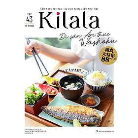 Kilala tập 43 | Cẩm nang văn hóa - du lịch và mua sắm Nhật Bản