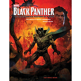 Marvel Black Panther: The Illustrated History of a King (The Complete Comics Chronology) (Dennis Culver)