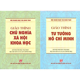 Combo 2 cuốn Giáo Trình Chủ Nghĩa Xã Hội Khoa Học + Giáo Trình Tư Tưởng Hồ Chí Minh (Dành Cho Bậc Đại Học HỆ CHUYÊN Lý Luận Chính Trị)