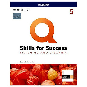 Q: Skills For Success: Level 5: Listening And Speaking Student Book With iQ Online Practice - 3rd Edition